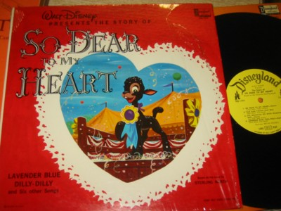 SO DEAR TO MY HEART - DISNEY { R 1265